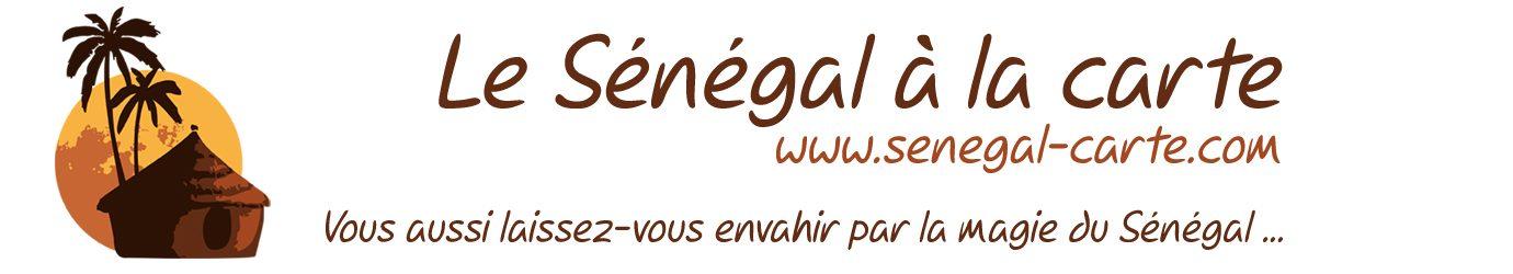 Le Sénégal à la carte